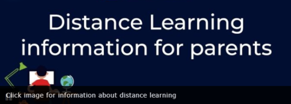 Image that says: Click image for information about distance learning for parents